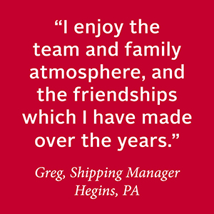 I enjoy the team and family... Greg